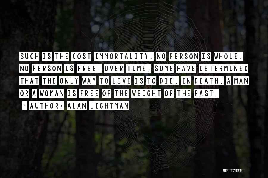 Alan Lightman Quotes 816981