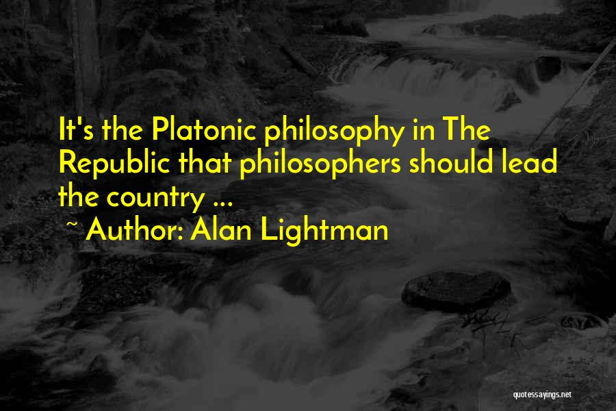 Alan Lightman Quotes 848338
