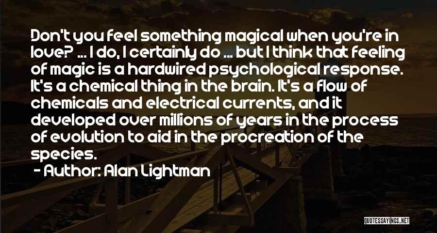 Alan Lightman Quotes 868099