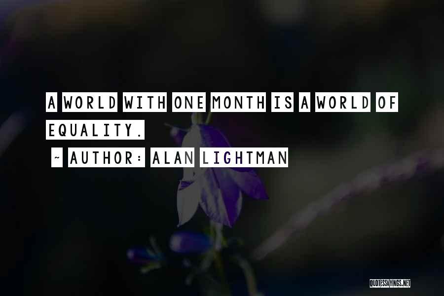 Alan Lightman Quotes 966995