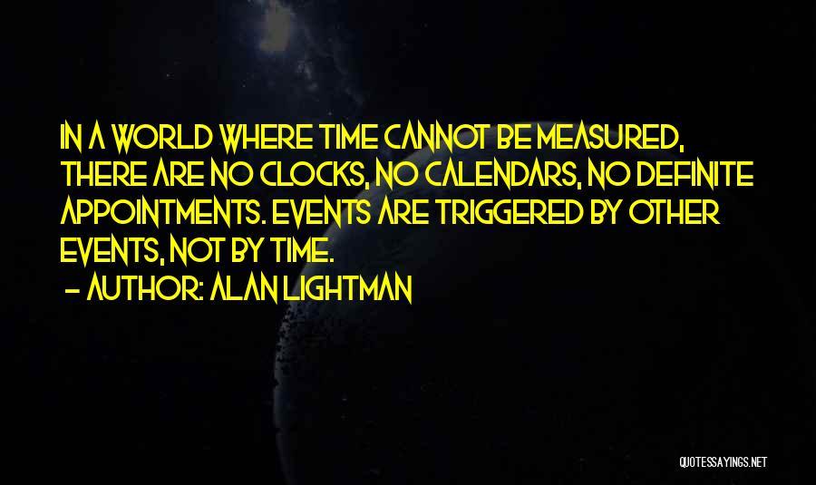 Alan Lightman Quotes 977524