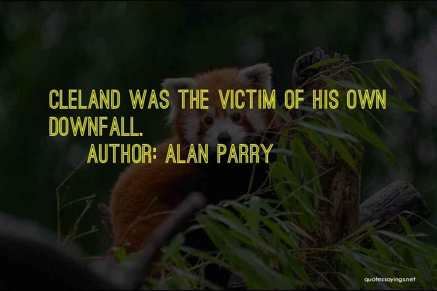 Alan Parry Quotes 118190