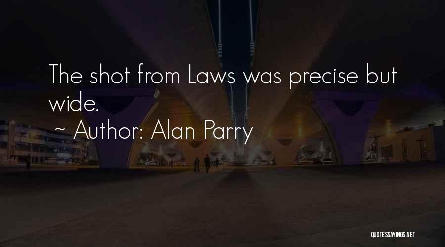 Alan Parry Quotes 1483781