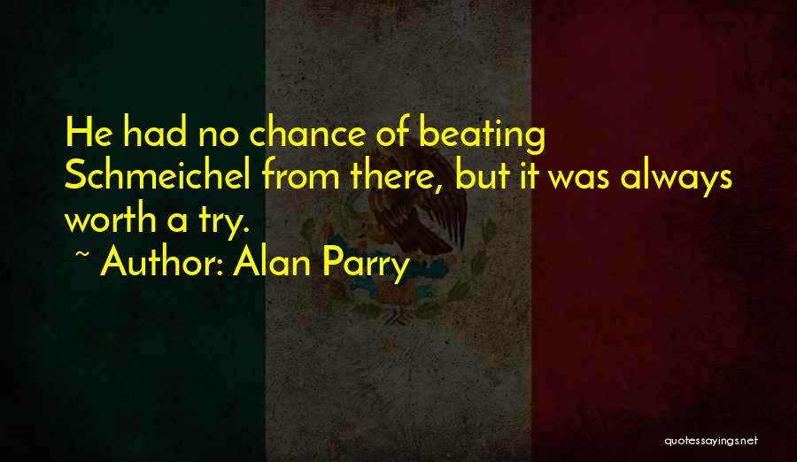 Alan Parry Quotes 1845822