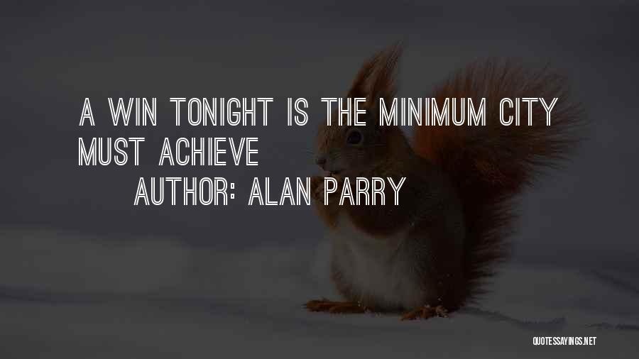 Alan Parry Quotes 1915819