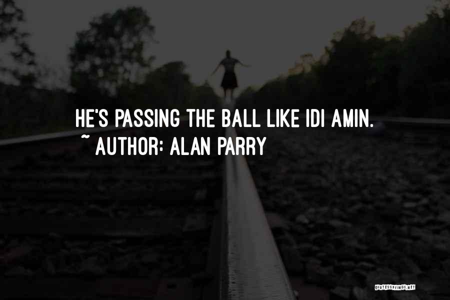 Alan Parry Quotes 1961131