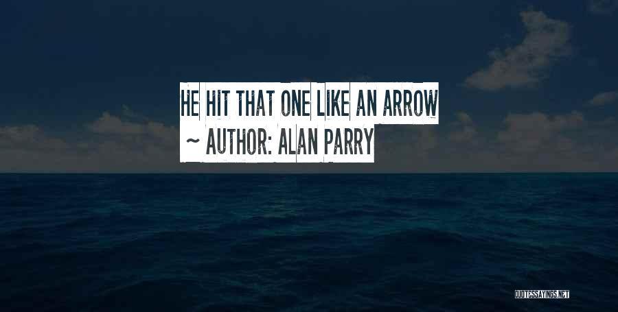 Alan Parry Quotes 2081283