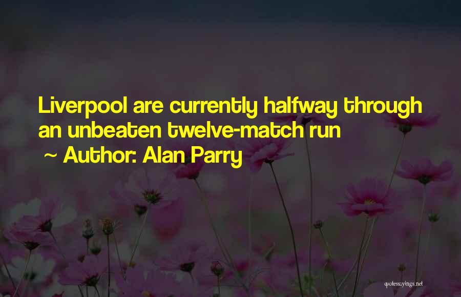 Alan Parry Quotes 622300