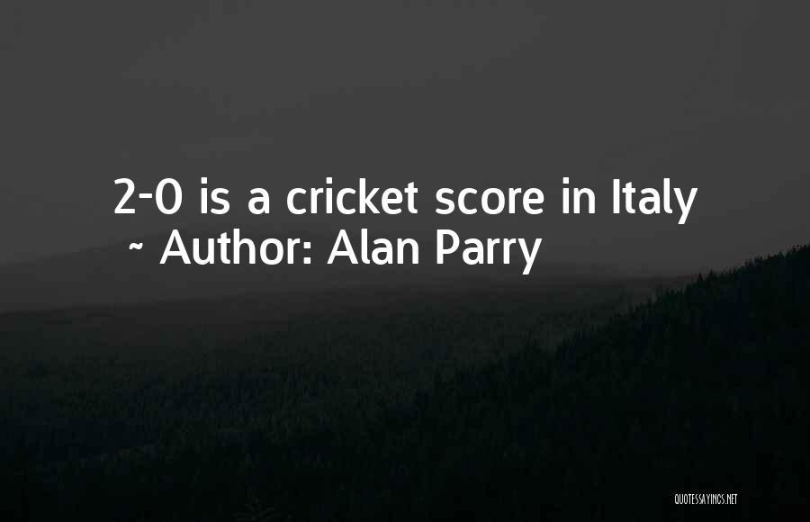 Alan Parry Quotes 998945