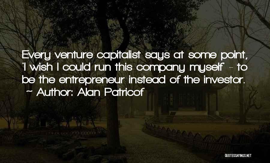 Alan Patricof Quotes 1514401