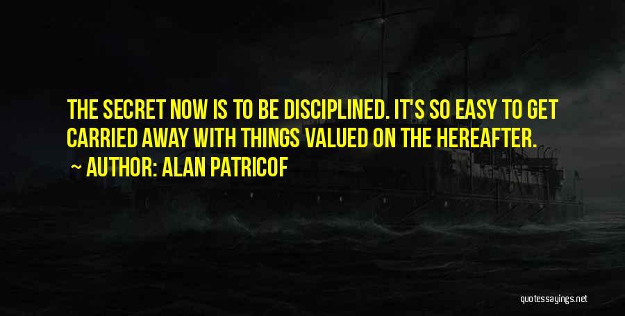 Alan Patricof Quotes 456400