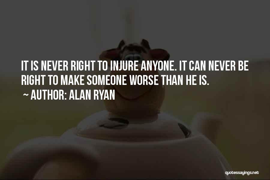 Alan Ryan Quotes 1260316
