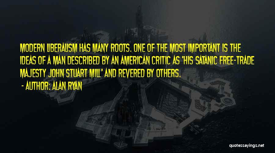Alan Ryan Quotes 1578383
