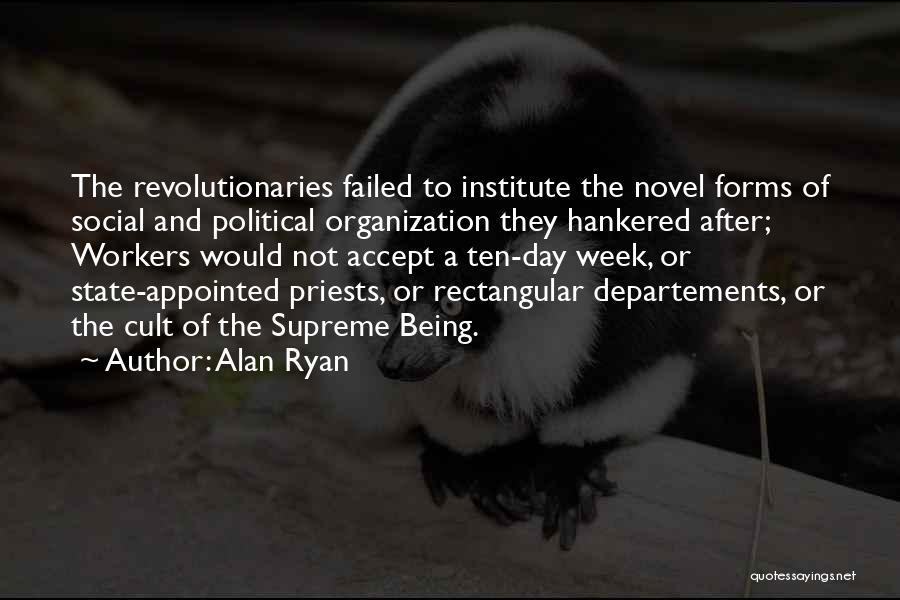 Alan Ryan Quotes 1752450