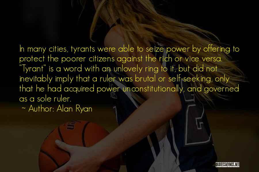 Alan Ryan Quotes 1800249