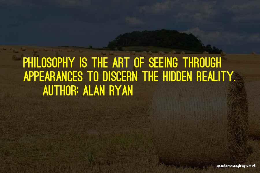 Alan Ryan Quotes 99391