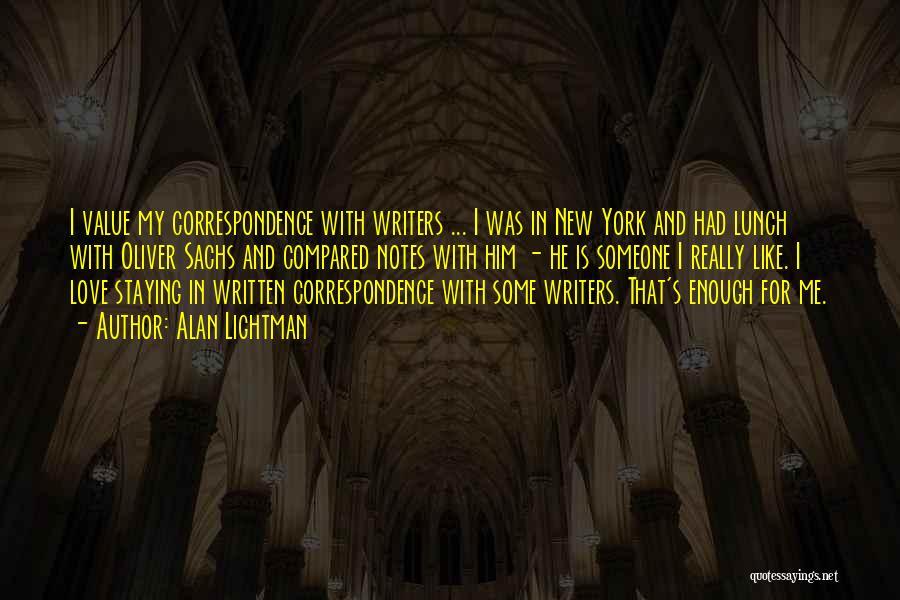 Alan Sachs Quotes By Alan Lightman