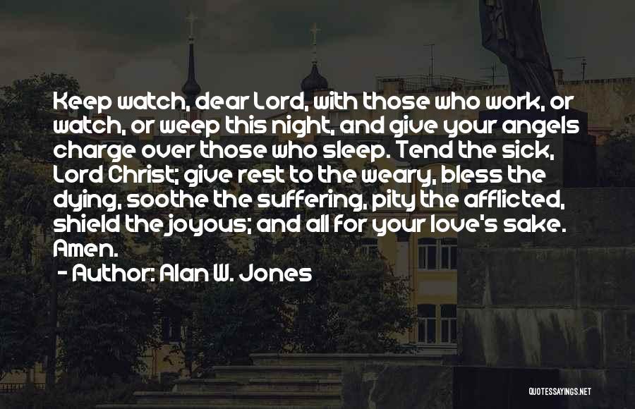 Alan W. Jones Quotes 1163624