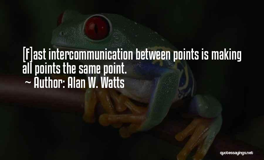 Alan W. Watts Quotes 1012114