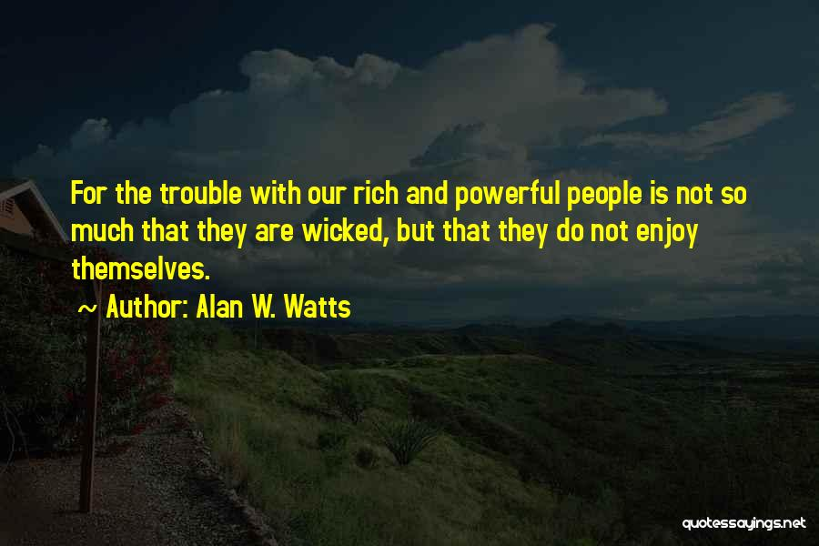 Alan W. Watts Quotes 1083323