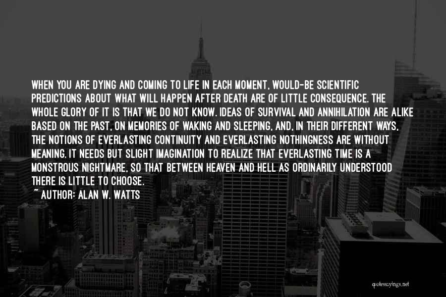 Alan W. Watts Quotes 1186344