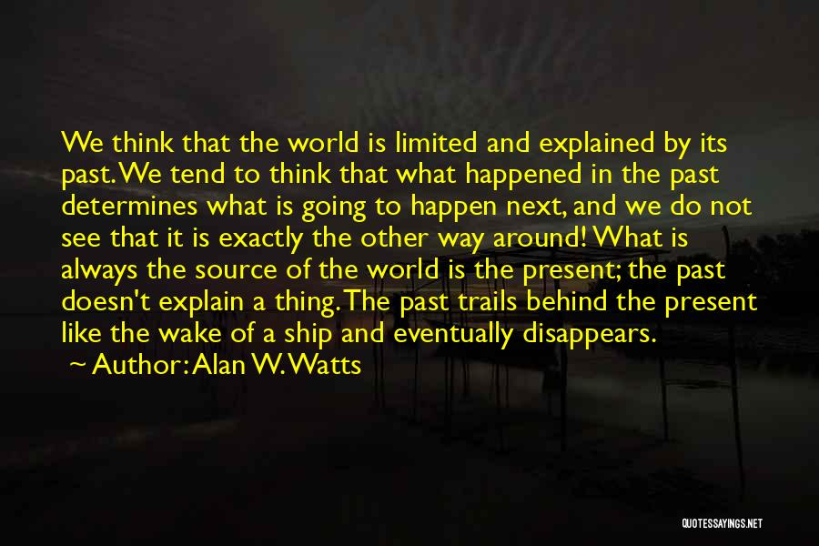 Alan W. Watts Quotes 1206235