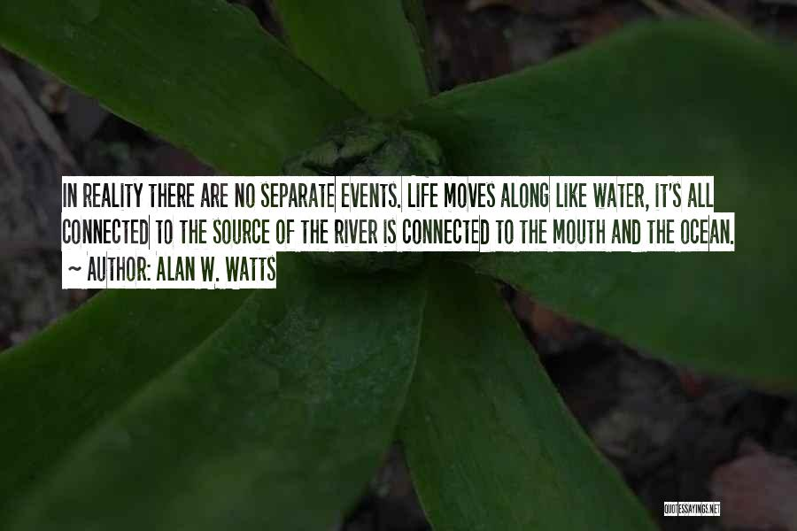 Alan W. Watts Quotes 1482708