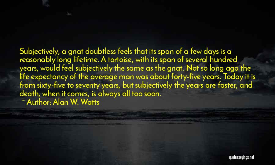 Alan W. Watts Quotes 1537977