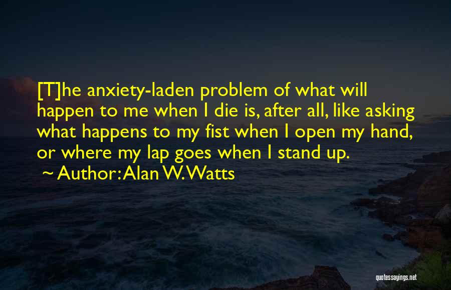 Alan W. Watts Quotes 1589047