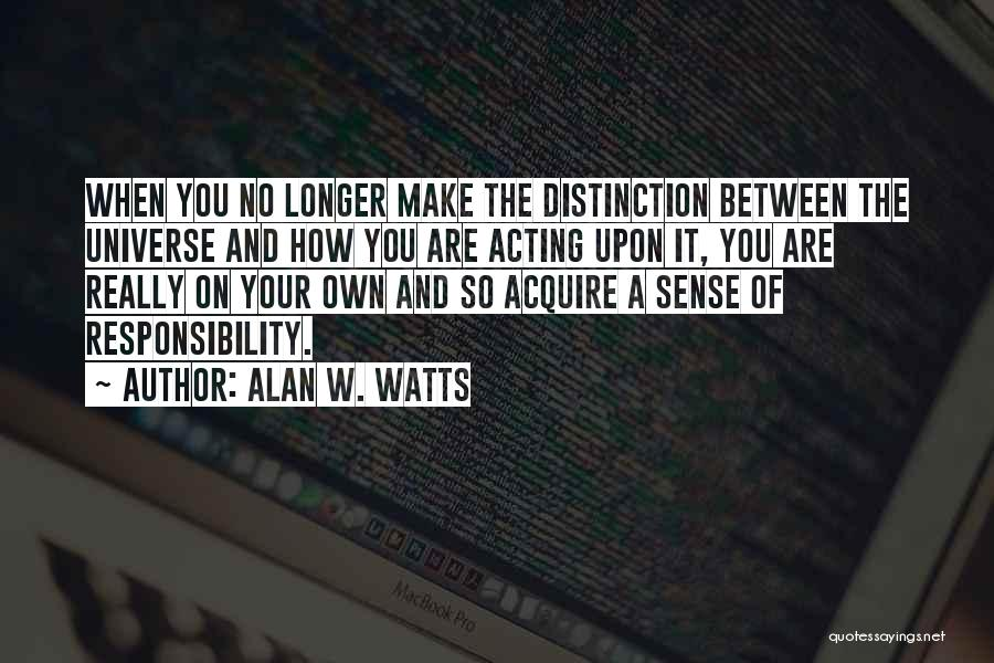 Alan W. Watts Quotes 162246