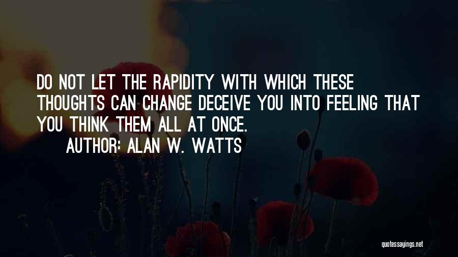 Alan W. Watts Quotes 1777484