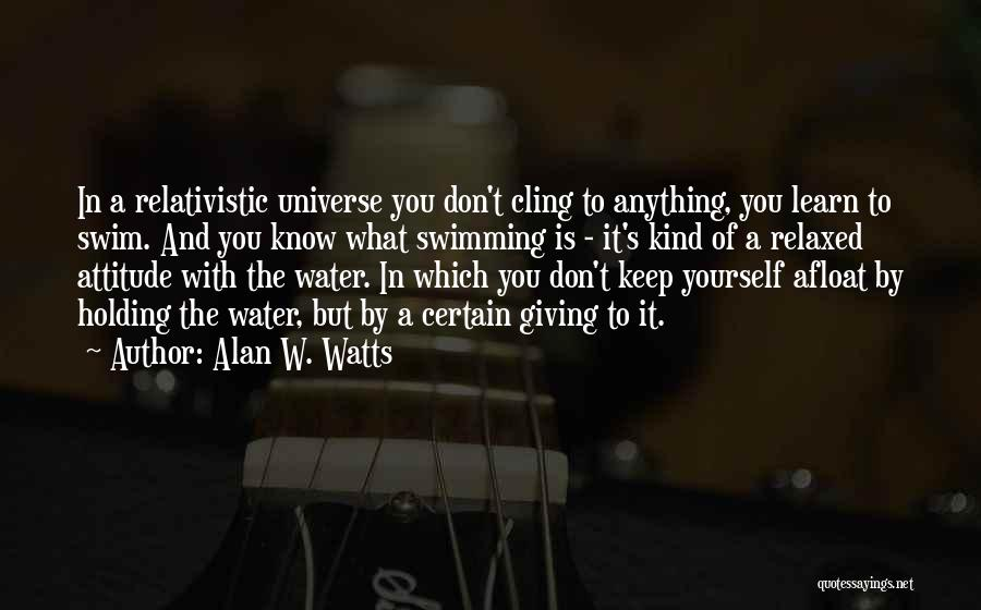 Alan W. Watts Quotes 178122