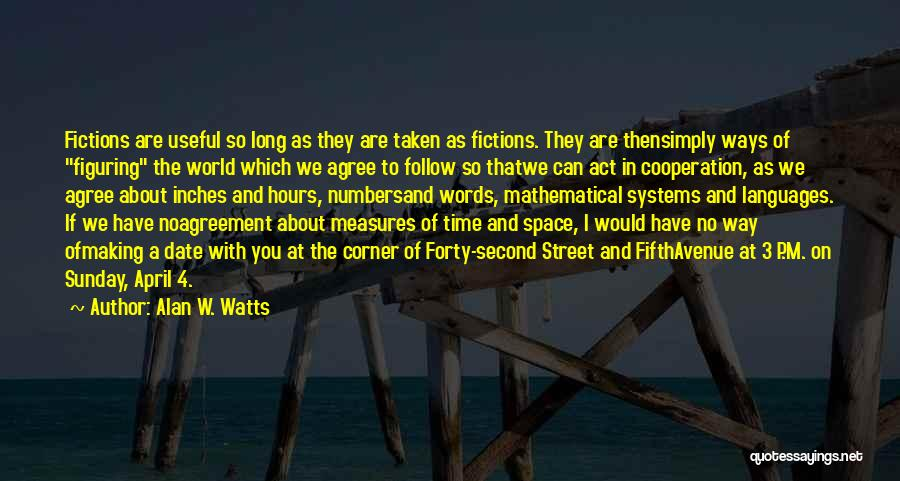 Alan W. Watts Quotes 1865713