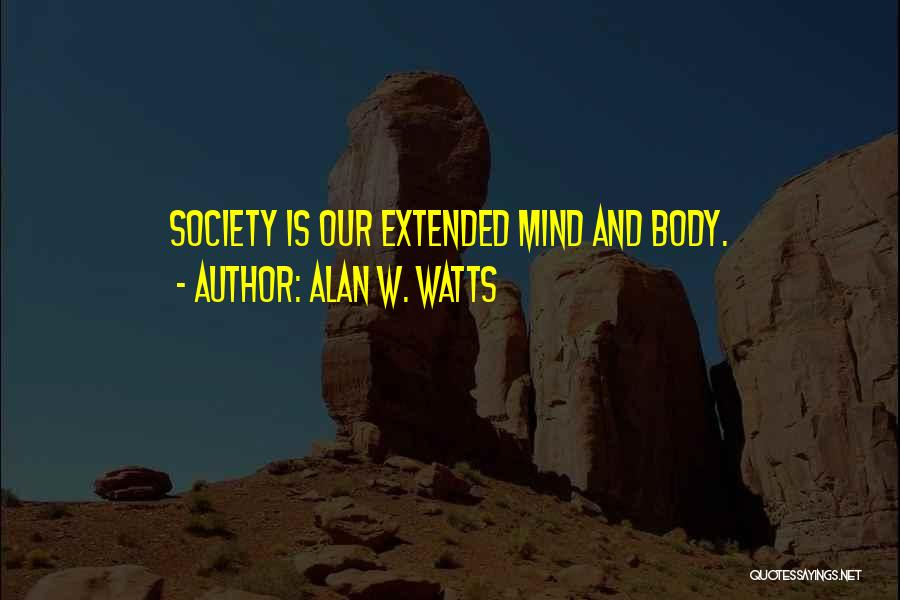 Alan W. Watts Quotes 1906789
