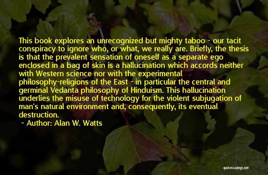 Alan W. Watts Quotes 2018517
