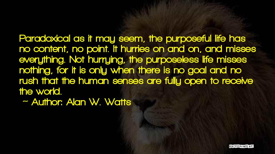 Alan W. Watts Quotes 2104487