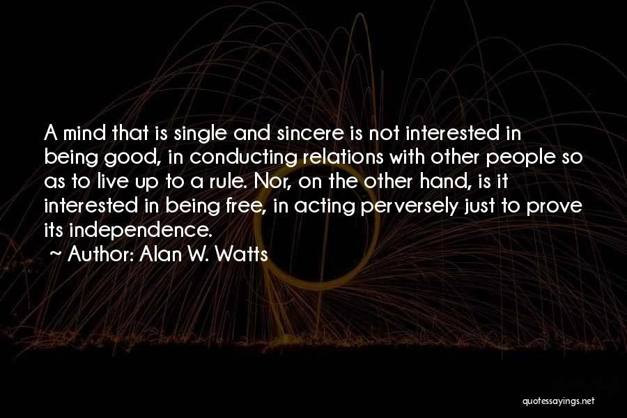 Alan W. Watts Quotes 2163966