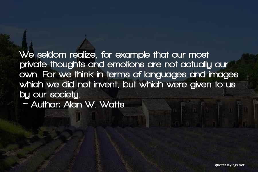 Alan W. Watts Quotes 2239128
