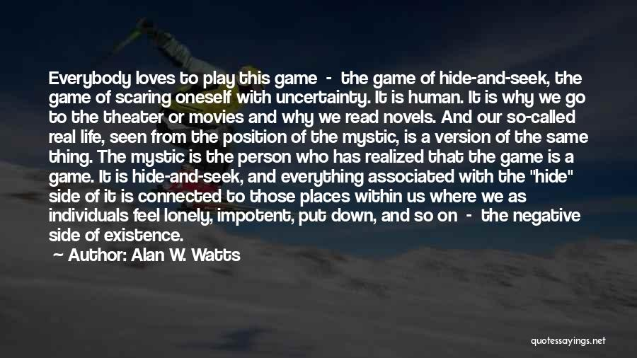 Alan W. Watts Quotes 402474