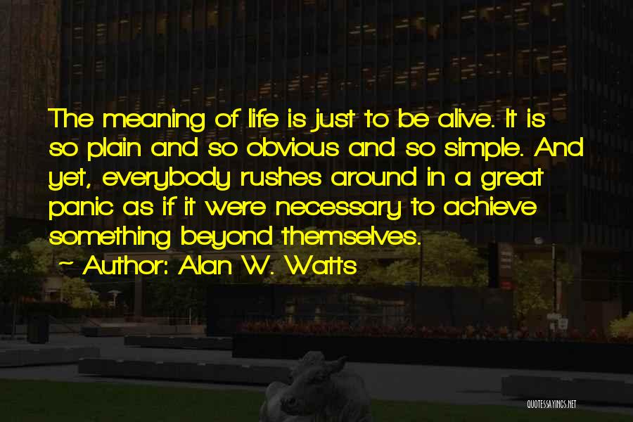 Alan W. Watts Quotes 654367