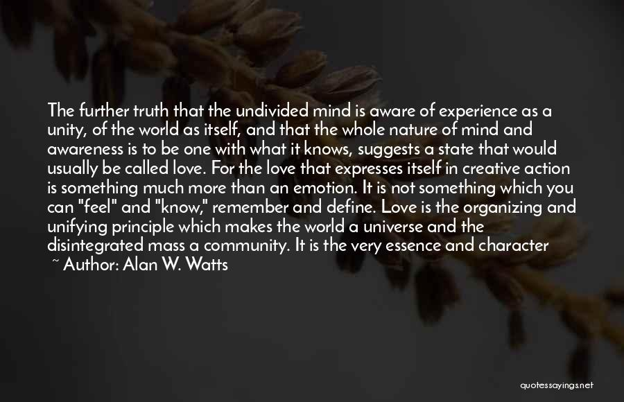 Alan W. Watts Quotes 714252
