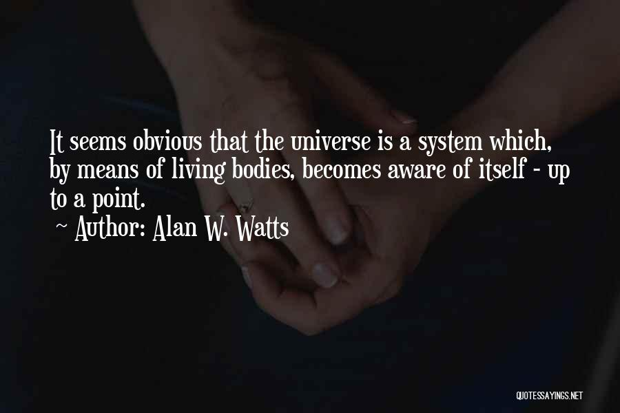Alan W. Watts Quotes 873088