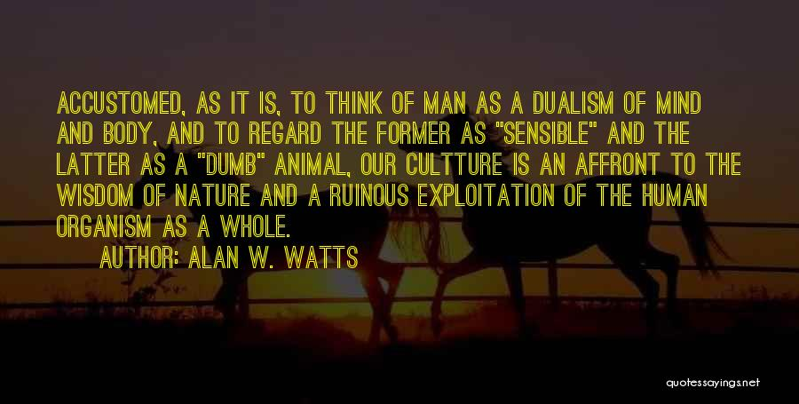 Alan W. Watts Quotes 948469