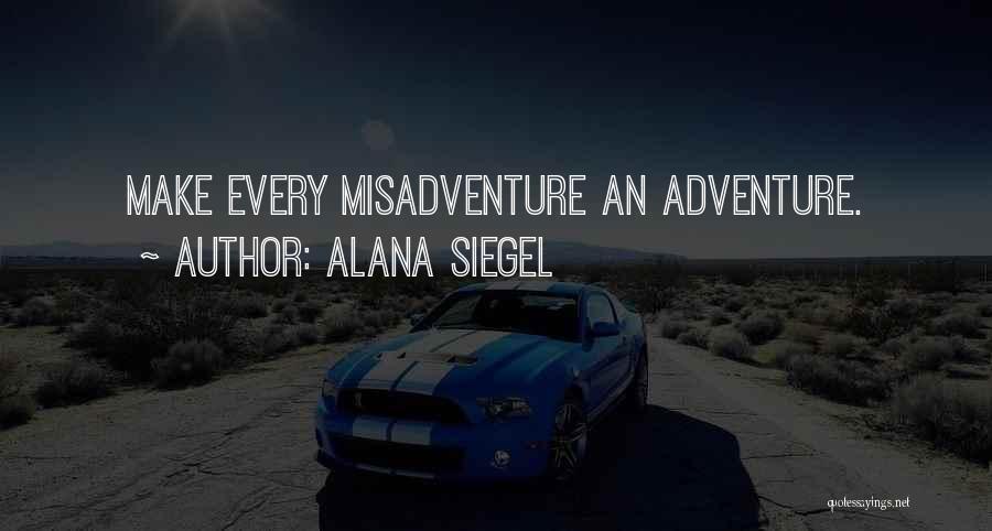 Alana Siegel Quotes 832549