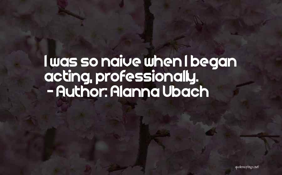 Alanna Ubach Quotes 1040125