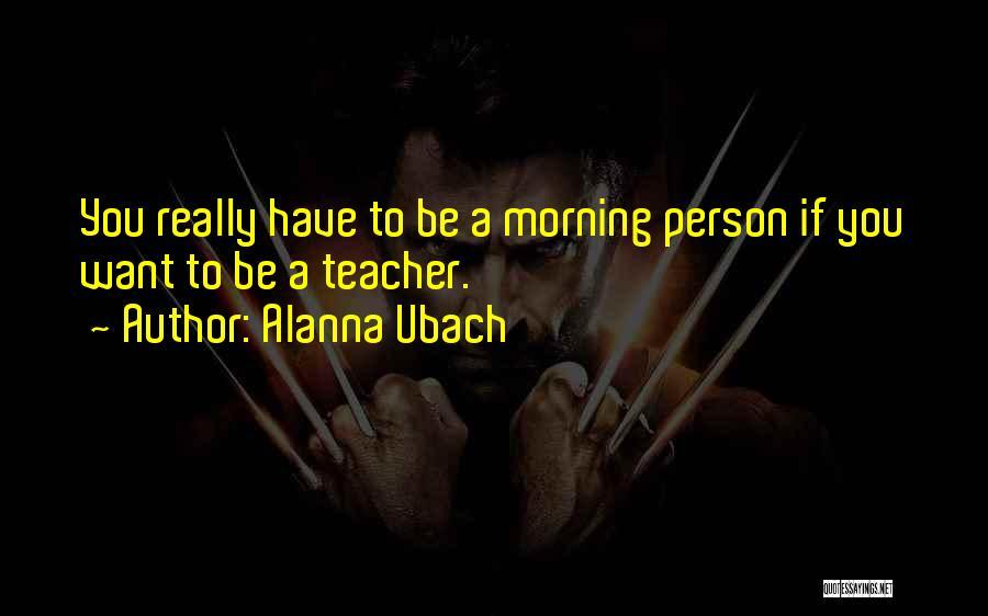 Alanna Ubach Quotes 1046386