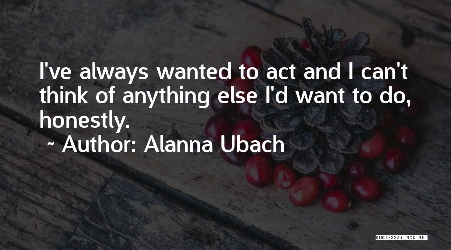 Alanna Ubach Quotes 2263165