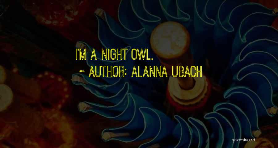 Alanna Ubach Quotes 728334