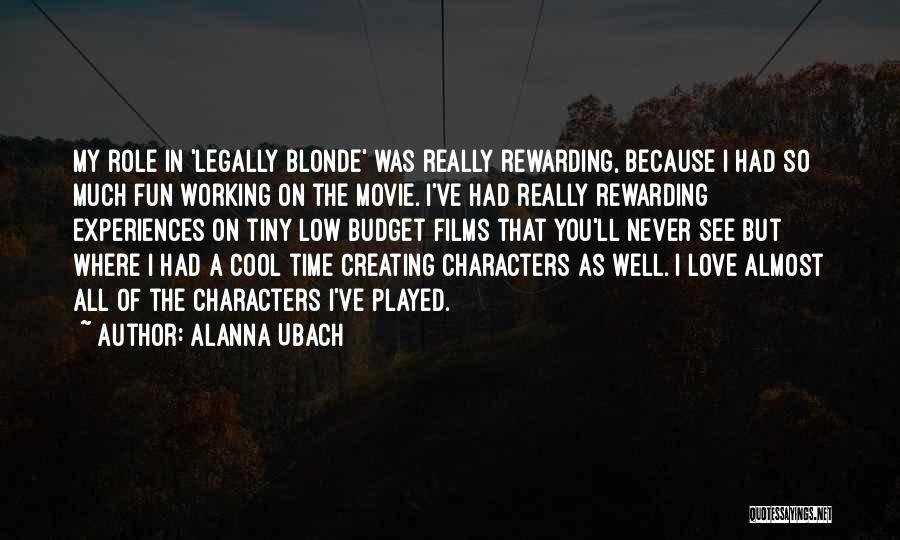 Alanna Ubach Quotes 905479