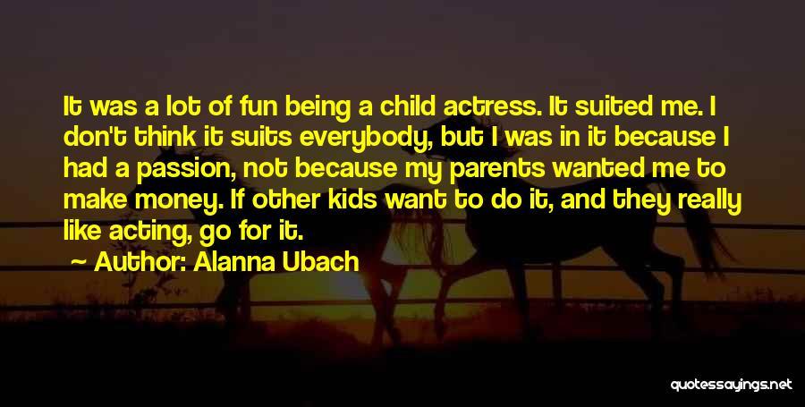 Alanna Ubach Quotes 905908